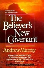 The Believer's New Covenant (Andrew Murray Christian maturity library) by Murray