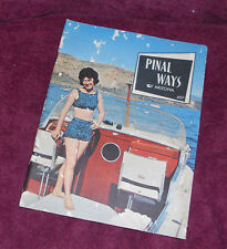 Pinal Ways of Arizona - 8 1/2 X 11 inch Travel Brochure - Summer 1962