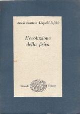 EINSTEIN Albert, INFELD Leopold - L'evoluzione della fisica