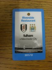 18/09/2011 billet: Fulham v Manchester City [Riverside restaurant]. merci pour