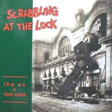 Scrabbling At The Lock + Insert (Europe 1991) : The Ex + Tom Cora