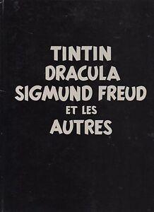 TINTIN DRACULA SIGMUND FREUD ET LES AUTRES. Callico 1981. Parfait état