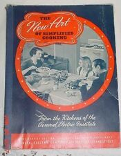 THE NEW ART OF SIMPLIFIED COOKING FROM THE KITCHENS OF GENERAL ELECTRIC 1940
