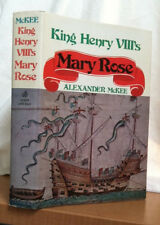 KING HENRY VIII's MARY ROSE by Alexander McKee (1974, Hardcover)