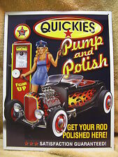 Quickies Pump Polish FUNNY Tin Metal Sign Hot Rod Car NEW