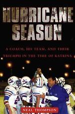 Hurricane Season: A Coach, His Team, and Their Triumph in the Time of Katrina, T