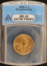2006-D ANACS MS69 Satin Finish Sacagawea Dollar