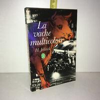 Henriette Jelinek LA VACHE MULTICOLORE Le livre de poche LDP 1969 - ZZ-6149