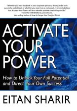 Activate Your Power: How to Unlock Your Full Poten