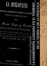 LA HOMEOPATíA JUZGADA EN EL TERRENO DE LA TEORíA Y DE LA PRá