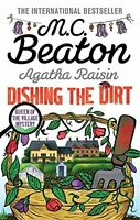 M C BEATON __ AGATHA RAISIN DISHING THE DIRT __ BRAND NEW __ FREEPOST UK