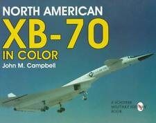 Nord Américain XB-70 en couleur par Campbell, John M. Livre de poche 9780764305