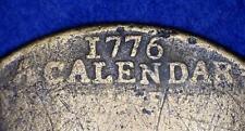 HISTORIC 1776 SUNDAY FIGURES CALENDAR MEDAL BY JOHN POWELL OF BIRMINGHAM - *0588