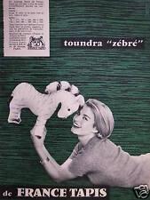 PUBLICITÉ DE PRESSE 1958 TOUNDRA ZÉBRÉ DE FRANCE TAPIS - ADVERTISING
