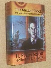 H P Lovecraft ANCIENT TRACK Complete Poetical Works USHC Ltd Edn (S T Joshi)