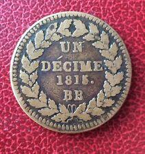 France - Louis XVIII - Monnaie de 1 Décime 1815 - Blocus de Strasbourg (1)