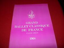 PROGRAMME  THEATRE    GRAND BALLET CLASSIQUE DE FRANCE  CLAUDE GIRAUD  1968