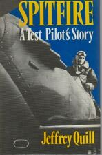 SPITFIRE A TEST PILOTS STORY  - SIGNED BY JEFFREY QUILL
