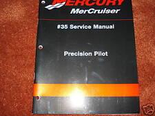 MERCRUISER DEALER SERVICE MANUAL'S--PRECISION PILOT