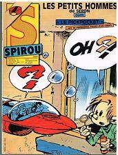 A9- Spirou N°2469 Les Petits Hommes