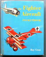 Cross - The fighter aircraft pocketbook - Batsford 1962 1st edition 1^ edizione
