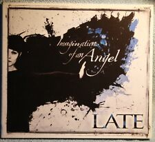 LATE - IMAGINATION OF AN ANGEL    - CD SIGILLATO N. 3488