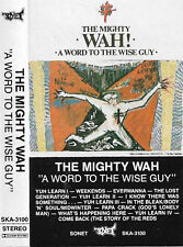 MIGHTY WAH WORD TO THE WISE GUY CASSETTE ALBUM New Wave, Synth-pop Pete Wylie