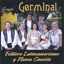 Grupo Germinal: Folklore Latinoamericano Y Nueva C by Grupo Germinal (CD, Oct-20