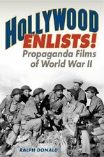Film and History: Hollywood Enlists! : Propaganda Films of World War II by...