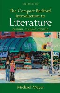 The Compact Bedford Introduction to Literature : Reading, Thinking, Writing...