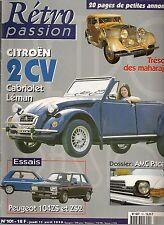 RETRO PASSION 101 PEUGEOT 104 ZS 104 ZS2 CITROEN 2CV LEMAN CABRIOLET AMC PACER
