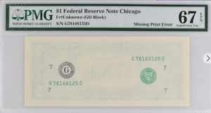 PMG 67 $1 FEDERAL RESERVE NOTE MISSING PRINT ERROR (GD BLOCK)