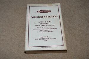 BRITISH RAILWAYS Passenger Services 1959 timetable London Bristol Wales Wes Mids