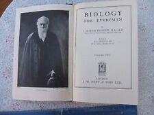1st Ed. 1934.BIOLOGY FOR EVERYMAN.Vol 2 (BK 2,3,&4)By J.A.Thomson.800Pg H/B. VGC