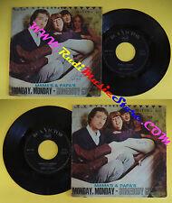 LP 45 7'' MAMA'S & PAPA'S Monday monday Somebody groovy italy RCA no cd mc dvd *