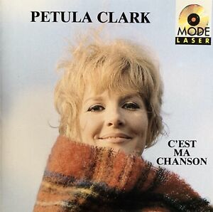 PETULA CLARK - C'est Ma Chanson - FRENCH ISSUE CD - 1988 - Hits Sung In French