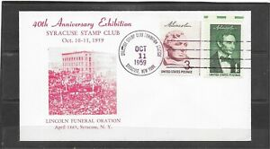 1959 Syracuse NY Stamp Club 40th Anniversary Event Cover, Lincoln Funeral