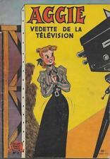 AGGIE N° 3 : AGGIE VEDETTE DE LA TELEVISION - REED. ANNEES 50 -