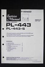 Pioneer pl-443 pl-443-s Original stéréo tourne-disque Manuel de service /