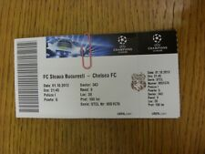 01/10/2013 Ticket: Steaua Bucuresti v Chelsea [Champions League] (folded). Thank
