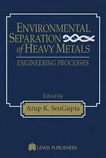 NEW Environmental Separation of Heavy Metals: Engineering  Processes