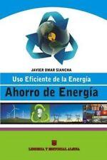 USED (VG) Ahorro de Energia: Uso Eficiente de la Energia (Spanish Edition)