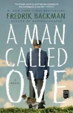 A Man Called Ove: A Novel - Paperback By Backman, Fredrik - GOOD