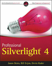 Professional Silverlight 4 by Jason Beres, Devin Rader, Bill Evjen...