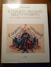 RIVISTA MILITARE - IL SOLDATO ITALIANO ' OTTOCENTO nell' opera di Quinto Cenni