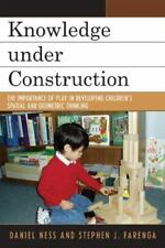 Knowledge under Construction : The Importance of Play in Developing...