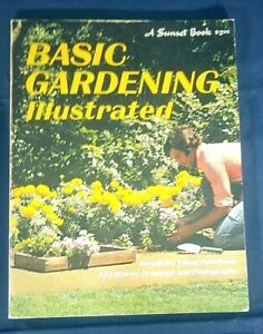 Sunset Book 1978 Basic Gardening Illustrated How To Drawings