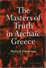 Masters of Truth in Archaic Greece. by Marcel Detienne