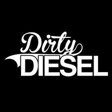 DIRTY DIESEL FUNNY TRUCK CAR WINDOW STICKER VINYL DECAL CHEVY RAM FORD TDI  #069