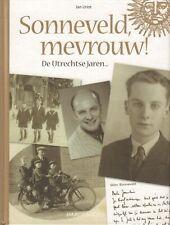SONNEVELD, MEVROUW ! (DE UTRECHTSE JAREN) - Jan Uriot